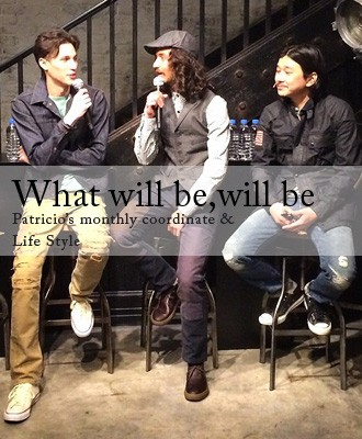 What will be,will be 5月